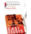 Easy Riders, Raging Bulls: 21 Great Bloomsbury Reads for the 21st Century