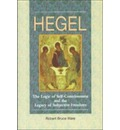 Hegel: The Logic of Self-consciousness and the Legacy of Subjective Freedom