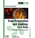 NVQ2/SVQ2 Catering and Hospitality: Core Units: Food Preparation and Cooking