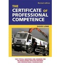 The Certificate of Professional Competence: 1001 Typical Questions and Answers for the Road Goods Haulage National and International Examination