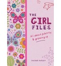 Girl Files: All About Puberty & Growing Up