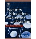 Security Education, Awareness and Training: From Theory to Practice