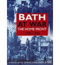 Bath at War: The Home Front 1939-1945