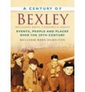 A Century of Bexley