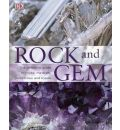 Rock and Gem: the Definitive Guide to Rocks, Minerals, Gemstones and Fossils