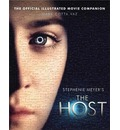 The Host: The Official Illustrated Movie Companion