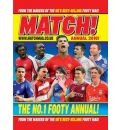 """""""Match"""" Annual 2010: From the Makers of Britain's Bestselling Football Magazine"""