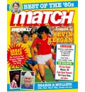 """""""Match"""": Best of the '80s: With a Foreword by Kevin Keegan"""