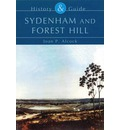 Sydenham and Forest Hill: History & Guide