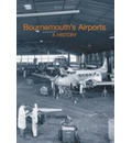 Bournemouth Airport: A History