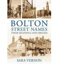 Bolton Street Names: Their Meanings and Origins