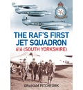 The RAF's First Jet Squadron 616: 616 (South Yorkshire)