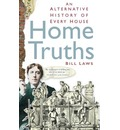 Home Truths: An Alternative History of Every House