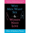 Why Men Want Sex and Women Need Love: Unravelling the Simple Truth