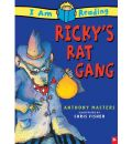 I Am Reading: Ricky's Rat Gang
