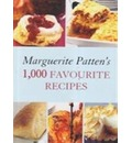 Marguerite Patten's 1,000 Favourite Recipes