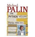 The Python Years: Volume One: Diaries 1969-1979