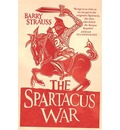 The Spartacus War: The Revolt of the Gladiators