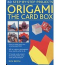 Origami: The Card Box: 60 Step-by-Step Projects (in a Tin Box)