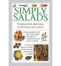 Simply Salads: Sensational Fresh Salad Recipes for All Seasons and Occasions
