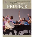 Dave Brubeck -- Selections from Seriously Brubeck (Original Music by Dave Brubeck): Original Music by Dave Brubeck
