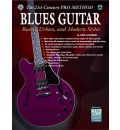 The 21st Century Pro Method: Blues Guitar -- Rural, Urban, and Modern Styles, Spiral-Bound Book & CD