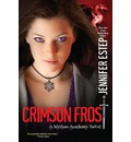 Crimson Frost: A Mythos Academy Novel