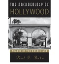 The Archaeology of Hollywood: Traces of the Golden Age