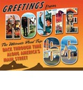 Greetings from Route 66: A Road Trip Back Through Time Along America's Main Street