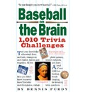 Baseball on the Brain: 1,003 Trivia Challenges