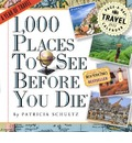 1,000 Places to See Before You Die Page-A-Day Calendar: A Year of Travel