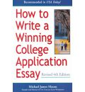 How to Write a Winning College Application Essay