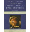 Globalization and Emerging Trends in African Foreign Policy: Comparative Perspective of Eastern Africa v. 2