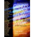 Gender, Race and Class in Media: A Text-Reader