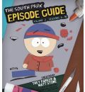 The South Park Episode Guide: Seasons 6-10 Volume. 2