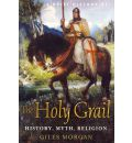 Brief History of the Holy Grail