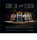 Come in We're Closed: An Invitation to Staff Meals at the World's Best Restaurants