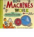 How Machines Work: The Interactive Guide to Simple Machines and Mechanisms