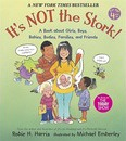 It's NOT the Stork: A Book about Girls, Boys, Babies, Bodies, Families and Friends