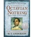 The Astonishing Life of Octavian Nothing, Traitor to the Nation Volume II: The Kingdom on the Waves
