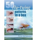 50 Fly-Tying Patterns in a Box