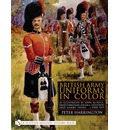 British Army Uniforms in Color: As Illustrated by John Mcneill, Ernest Ibbetson, Edgar A. Holloway and Harry Payne C.1908-1919
