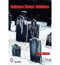 Indiana Ghost Folklore