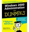 Windows 2000 Administration For Dummies
