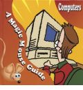 Computers: A Magic Mouse Guide