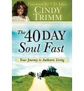 40 Day Soul Fast: Your Journey to Authentic Living