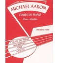 Michael Aaron Piano Course, Adult Book, Bk 1: French Language Edition