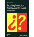 Teaching Translation from Spanish to English: Worlds Beyond Words