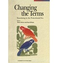 Changing the Terms: Translating in the Postcolonial Era
