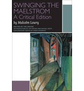 Swinging the Maelstrom: A Critical Edition